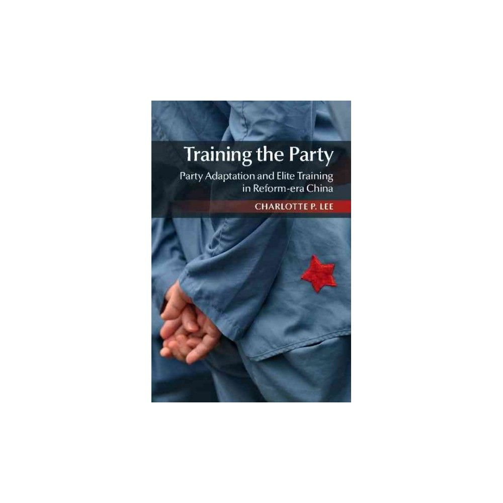 Training the Party (Hardcover)