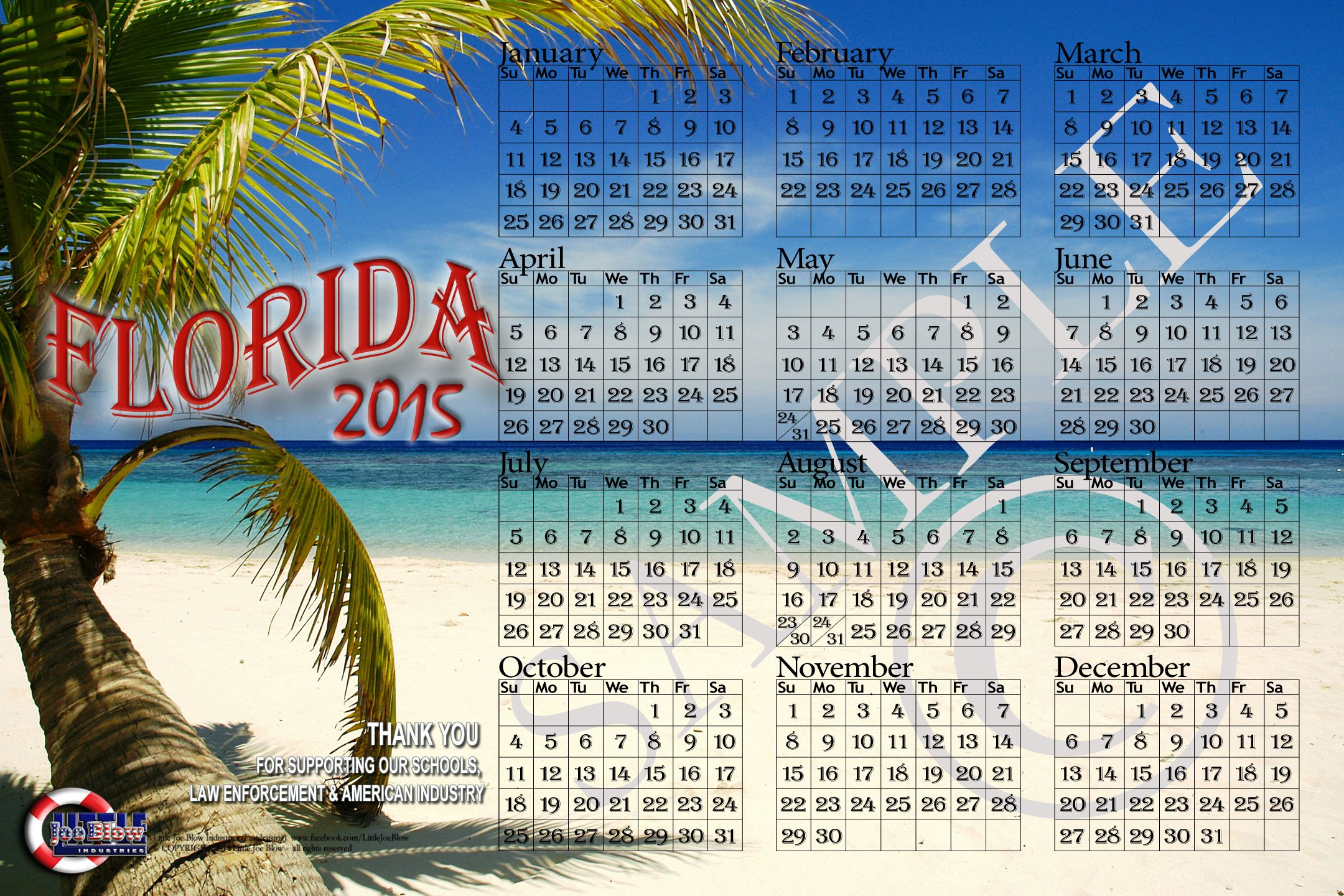 2015 - $25 ---> SCHOOL FUNDRAISING Poster Photographic Wall Calendar (photographic) ---> $10 donation p/calendar to your school ---.> $2.00 donation per calendar to a local law enforcement office of your choice.