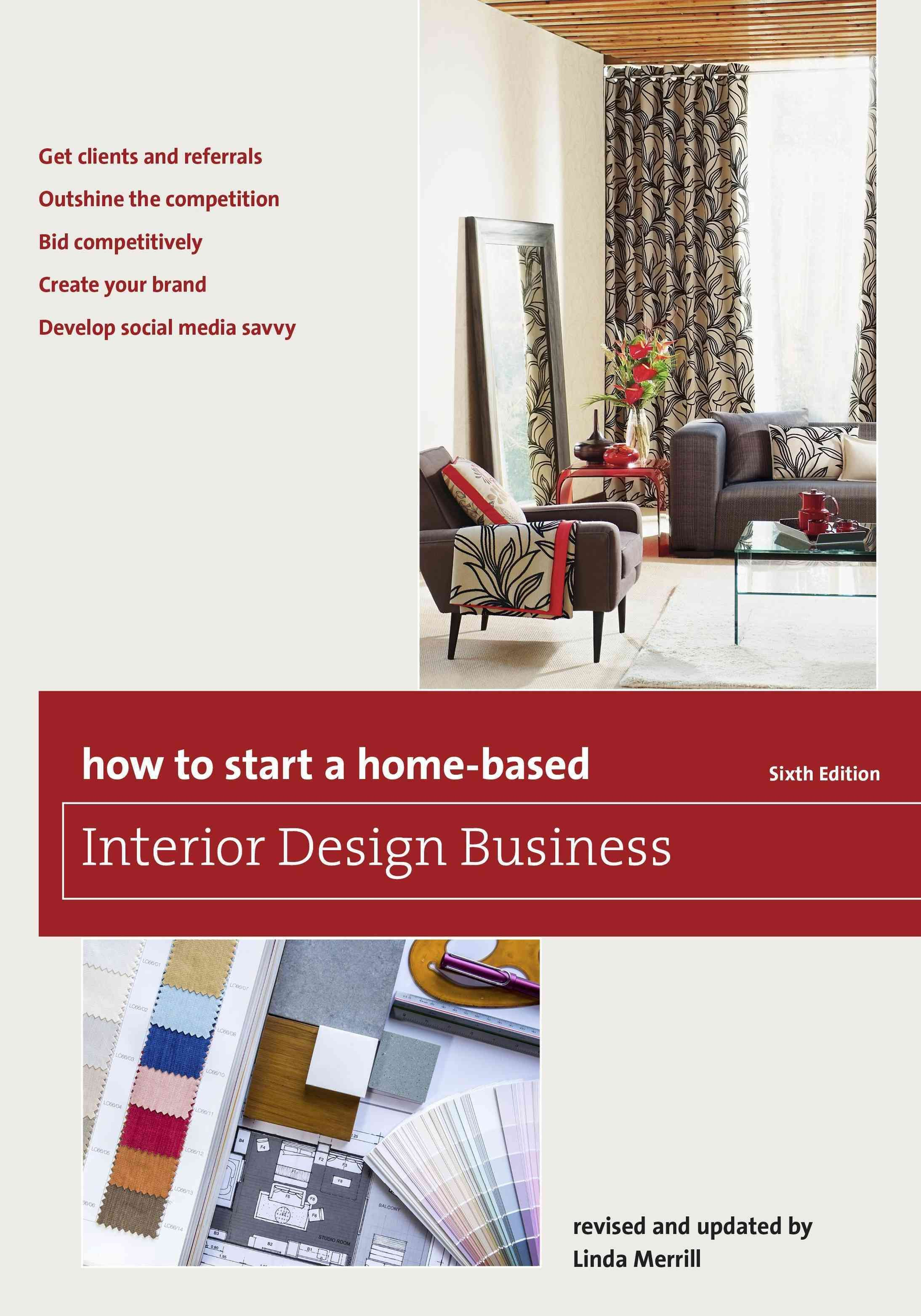 How To Start A Home Based Interior Design Business