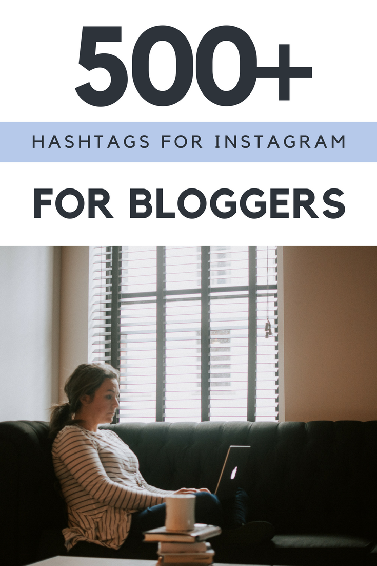Best Big List Of Instagram Hashtags For Lifestyle Bloggers