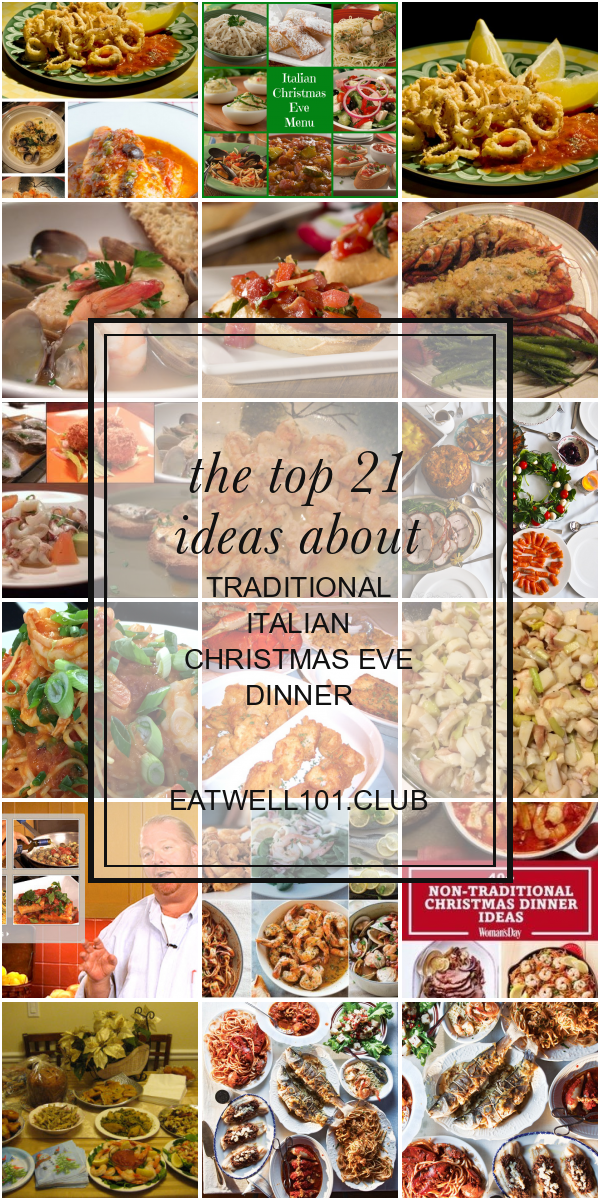 The Top 21 Ideas About Traditional Italian Christmas Eve Dinner Italian Christmas Eve Dinner Italian Christmas Dinner Italian Christmas