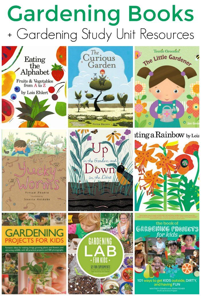 Picture Gardening Books For Kids Gardening Unit Study With