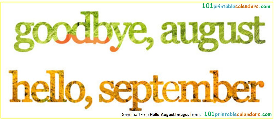Goodbye August Hello September Photos Wallpaper Clipart With