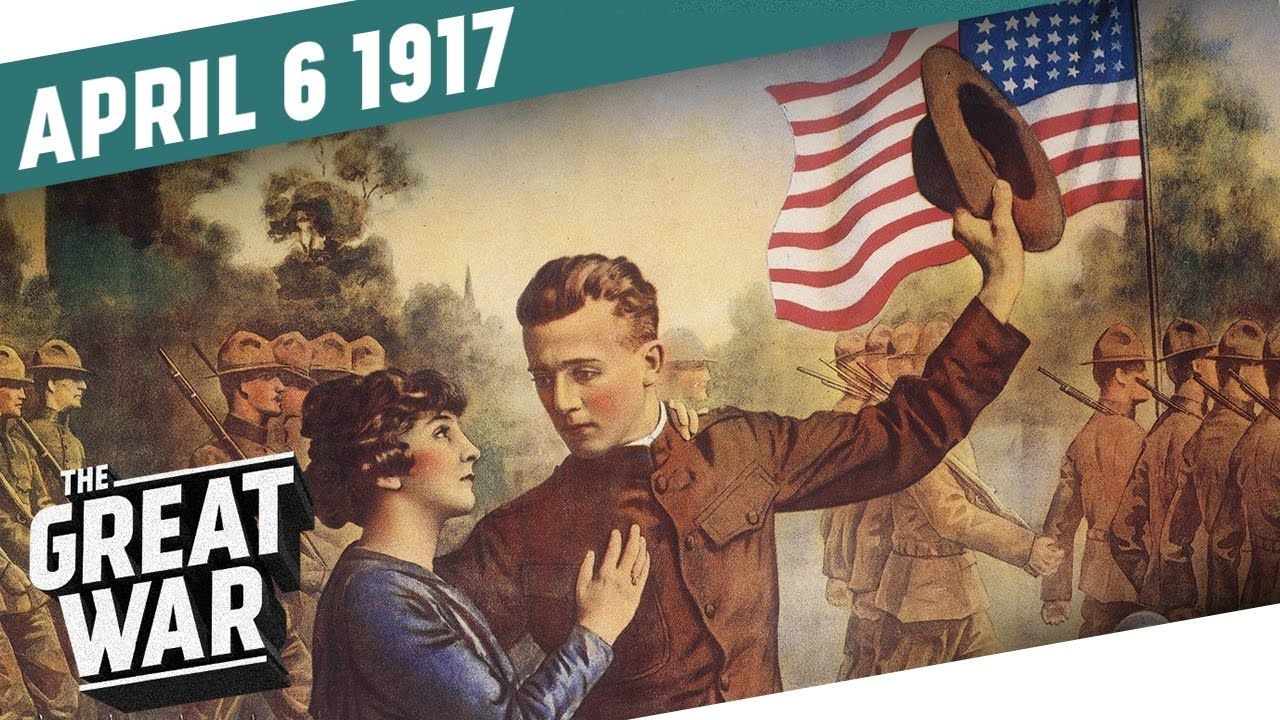 The United States Declares War on Germany I THE GREAT WAR