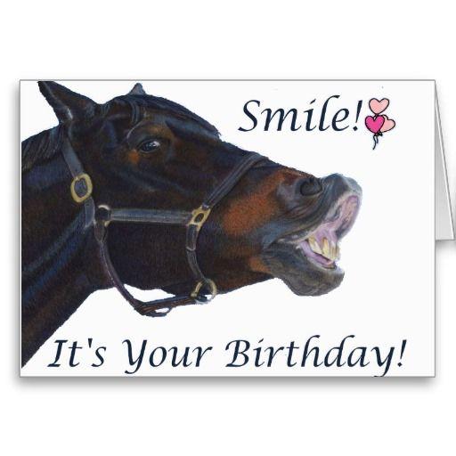 Smile It S Your Birthday Greeting Card Zazzle Com Happy Birthday Horse Birthday Greetings Horse Birthday