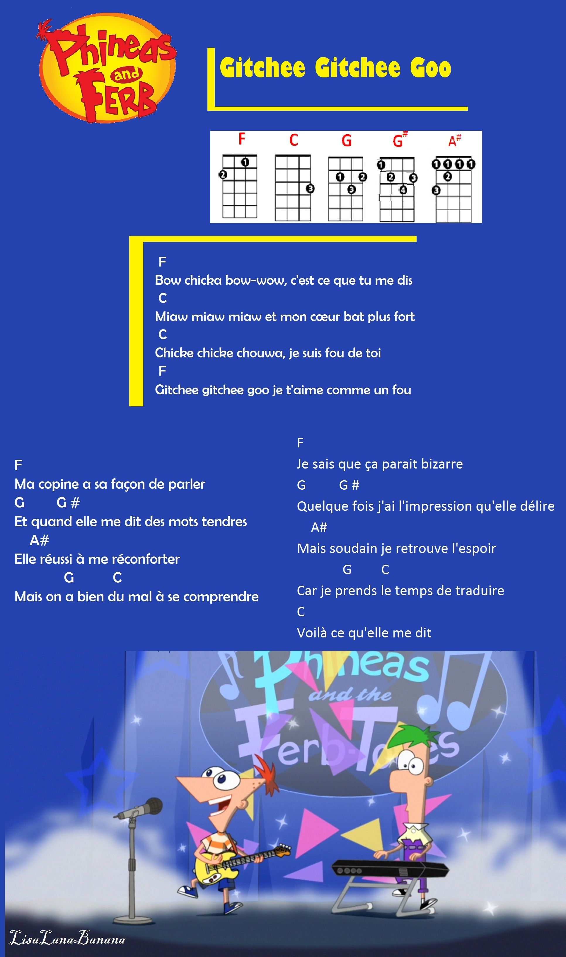 Tablature Ukulélé Phineas Et Ferb De Disney Gitchee Gitchee Goo Je T Aime Comme Un Fou Ukulele Chords Phineas And Ferb Ukelele