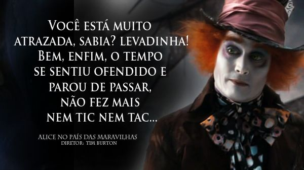 Frases Do Filme Da Alice No Pais Das Maravilhas Pesquisa Google