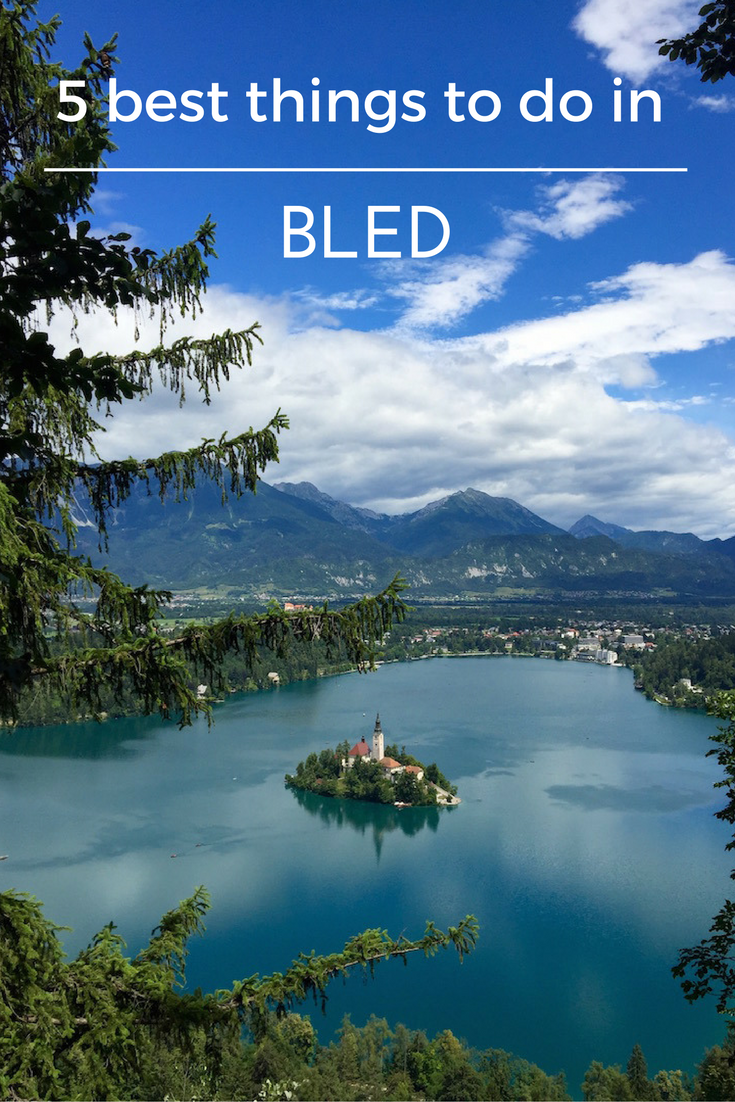 5 best things to see and do in to fully enjoy lake Bled, Slovenia.