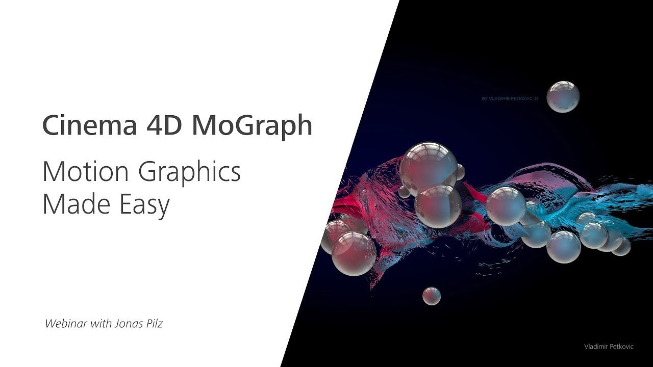 Webinar: Cinema 4D MoGraph – Motion Graphics Made Easy