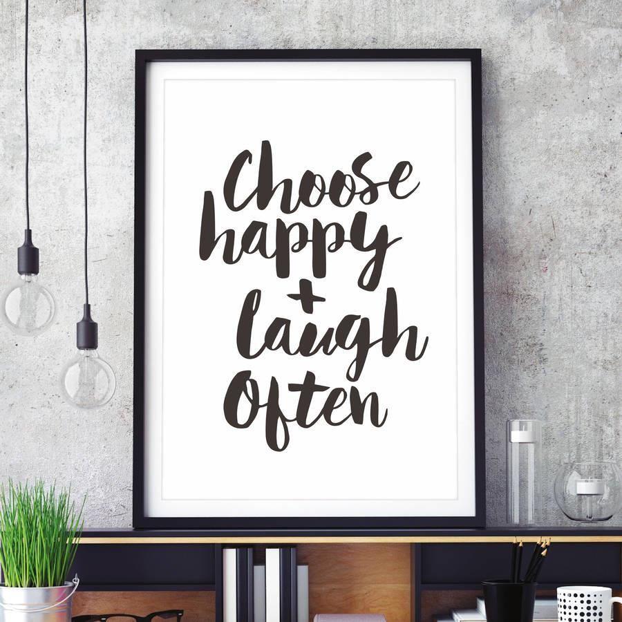 Choose Happy + Laugh Often http://www.amazon.com/dp/B01C5QHGSK motivationmonday print inspirational black white poster motivational quote inspiring gratitude word art bedroom beauty happiness success motivate inspire