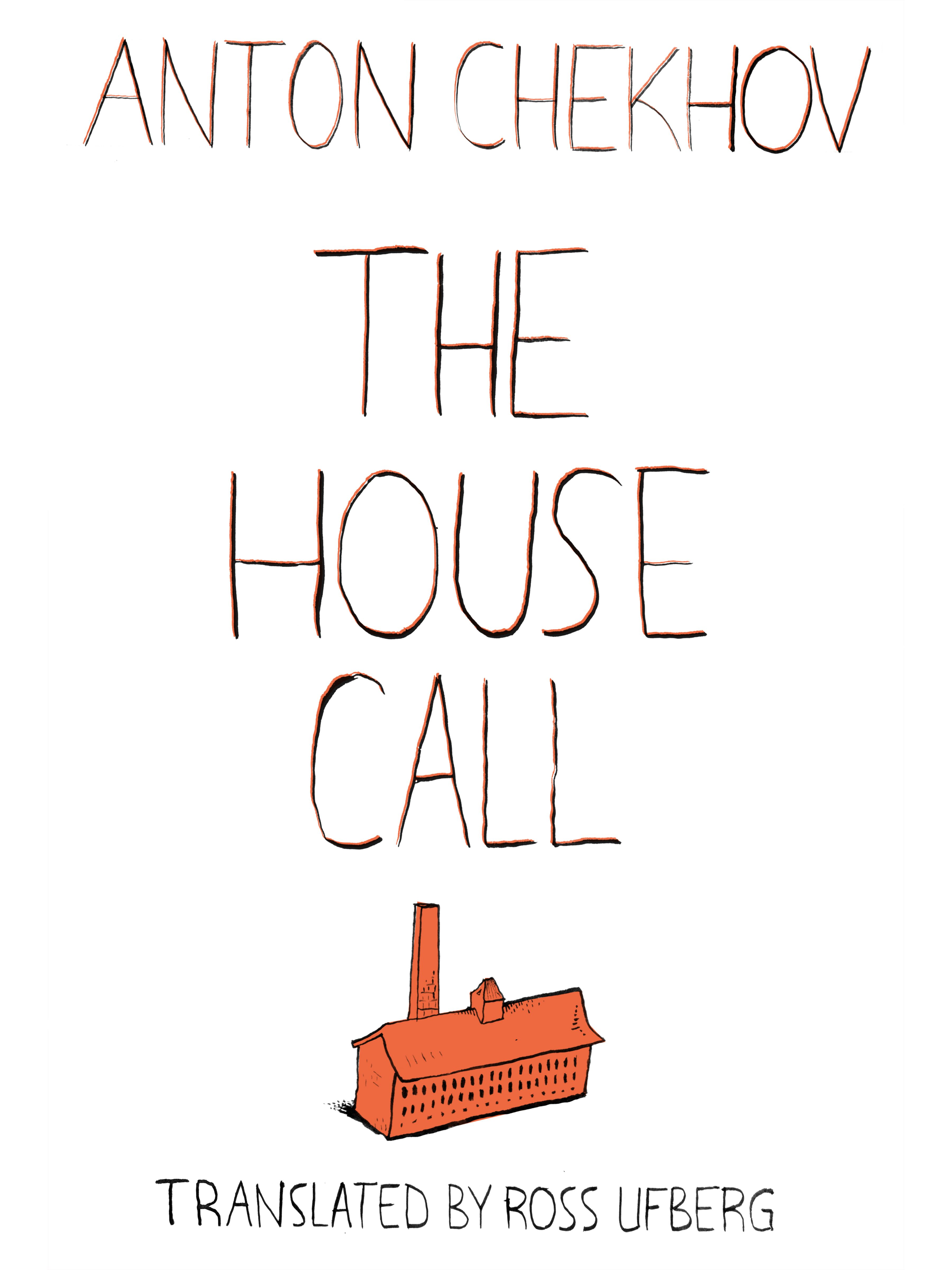 The Housecall Anton Chekhov A Great And Typically Moving Short