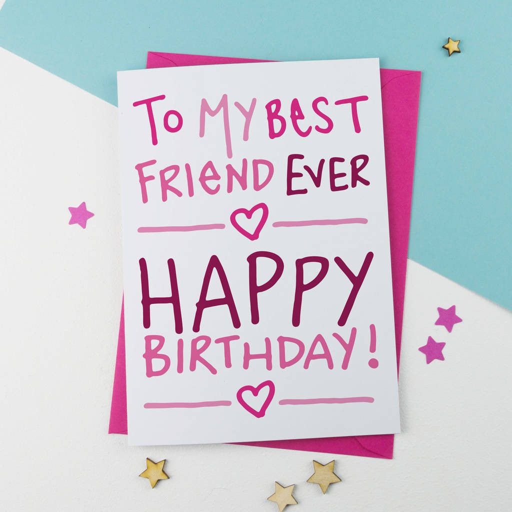 Best Friend Birthday Card 20 Ideas For Birthday Card For Friend Birthday Cards For Friends Cool Birthday Cards Birthday Wishes For Friend