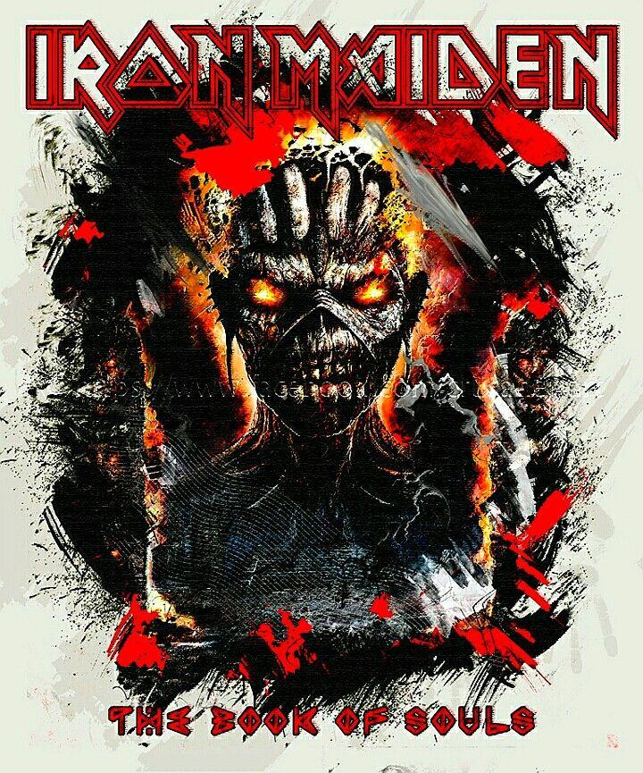 Iron Maiden The Book Of Souls Iron Maiden Posters Iron Maiden Albums Iron Maiden Eddie