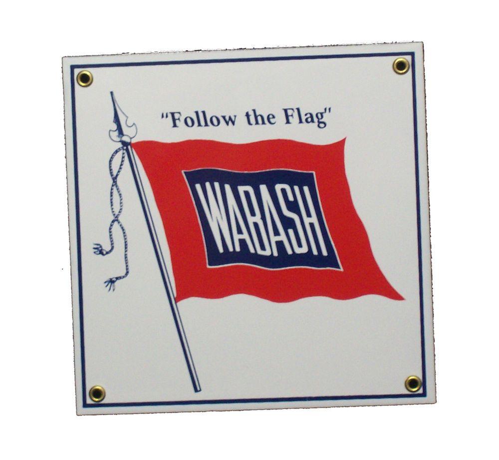 Wabash railroad porcelain sign signs and porcelain