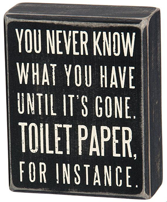 This made me laugh! Toilet paper is important y\'all! Primitives by ...