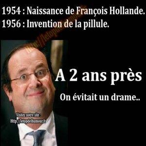 Naissance De Francois Hollande Humour Blague Politique Humour Noir