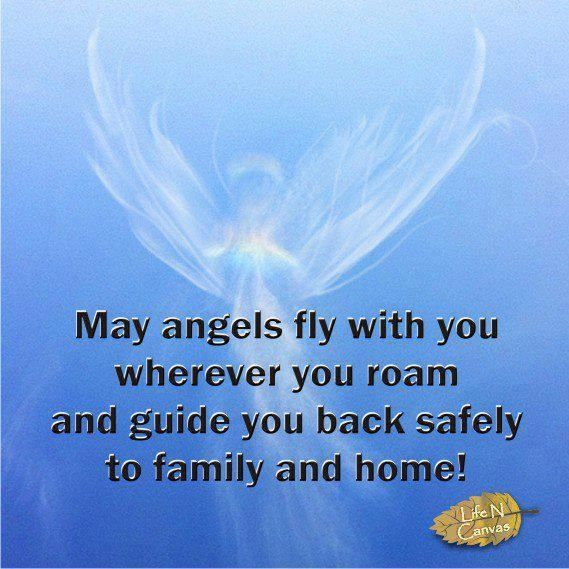 family be safe quotes quotesgram safe travels prayer