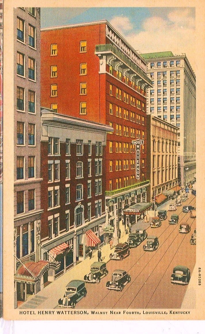 Henry Watterson Hotel Walnut St Near 4th St Louisville Ky