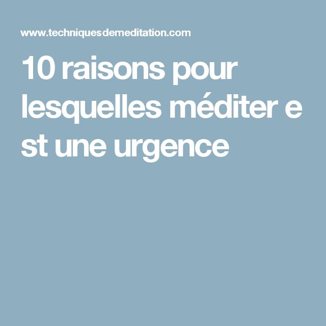 10 raisons pour lesquellesméditerest une urgence