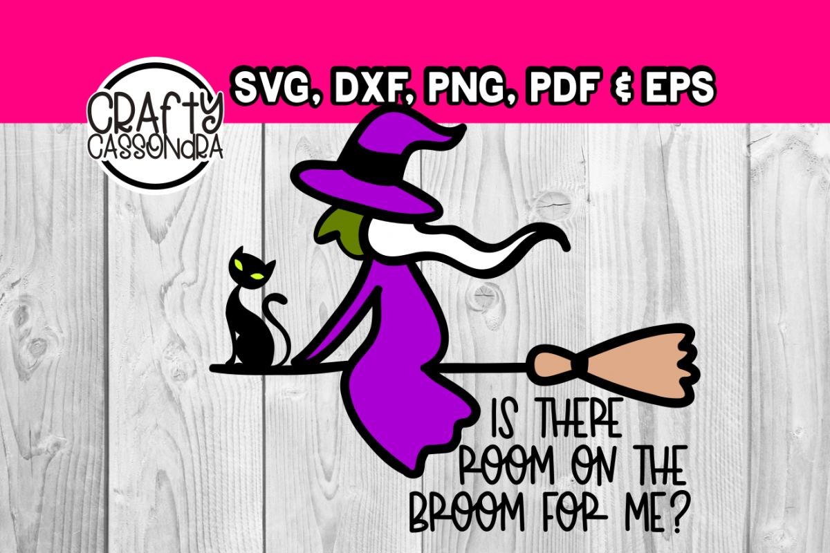 Download Halloween svg - Is there room on the broom for me witch ...