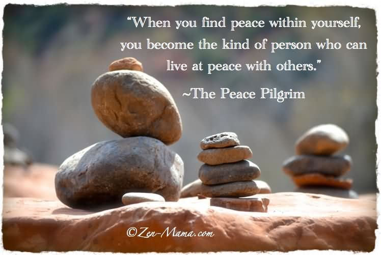 Inspirational Quote When You Find Peace Within Yourself You Become