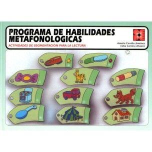 Programa de habilidades metafonológicas : actividades de segmentación para la lectura : Educación infantil y necesidades educativas especiales / Amelia Carrillo Jiménez, Celia Carrera Álvarez Madrid : CEPE, 2005 http://absysnetweb.bbtk.ull.es/cgi-bin/abnetopac01?TITN=361094
