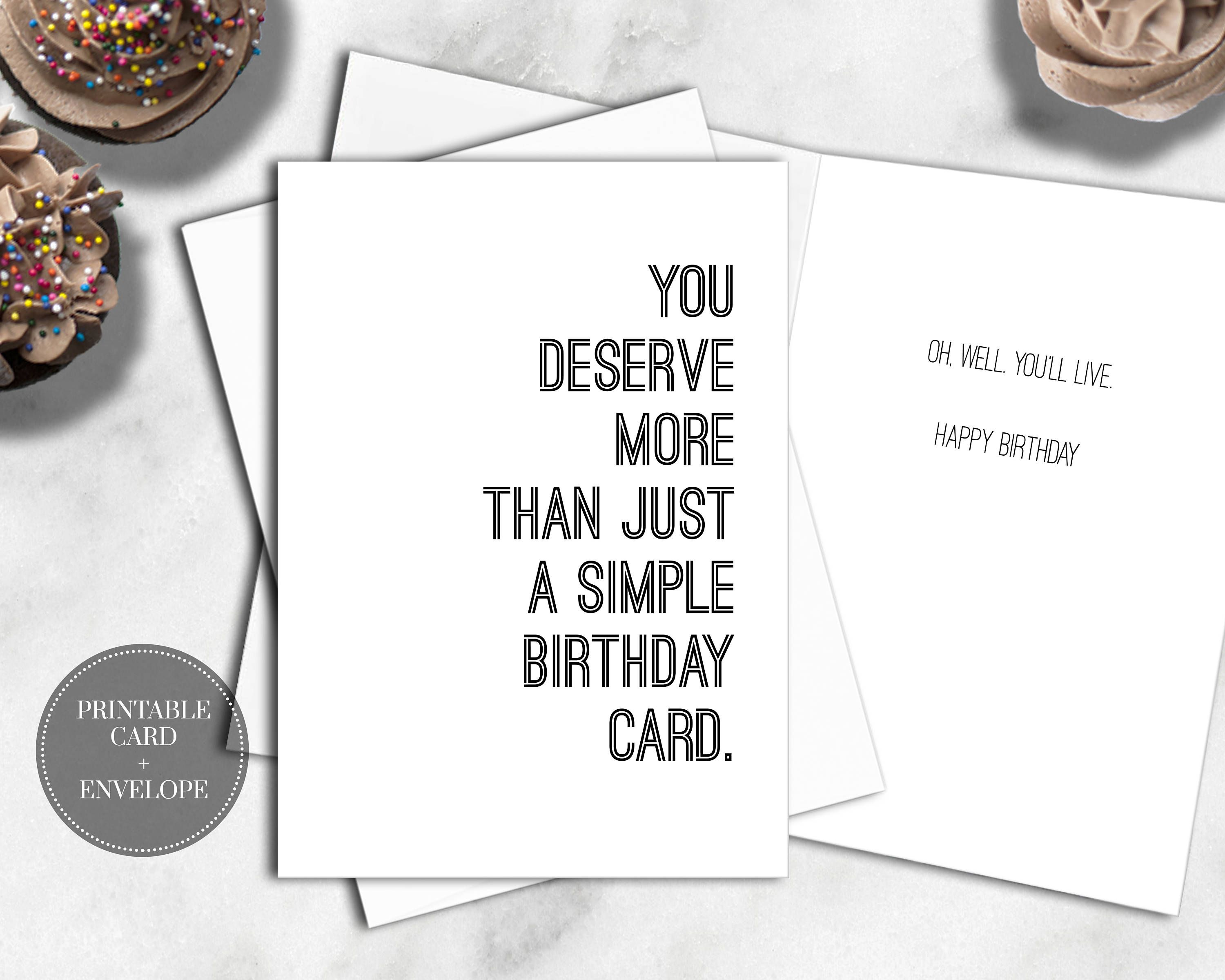 PRINTABLE Birthday Card FRONT You Deserve More Than Just A Simple