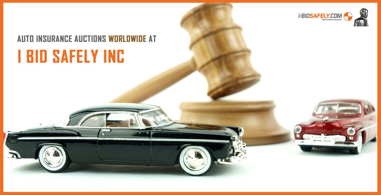 Auto Insurance Auctions Worldwide At I Bid Safely Inc #Ibidsafely ...