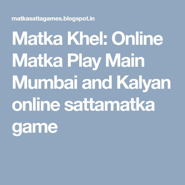 Play kalyan matka online dating