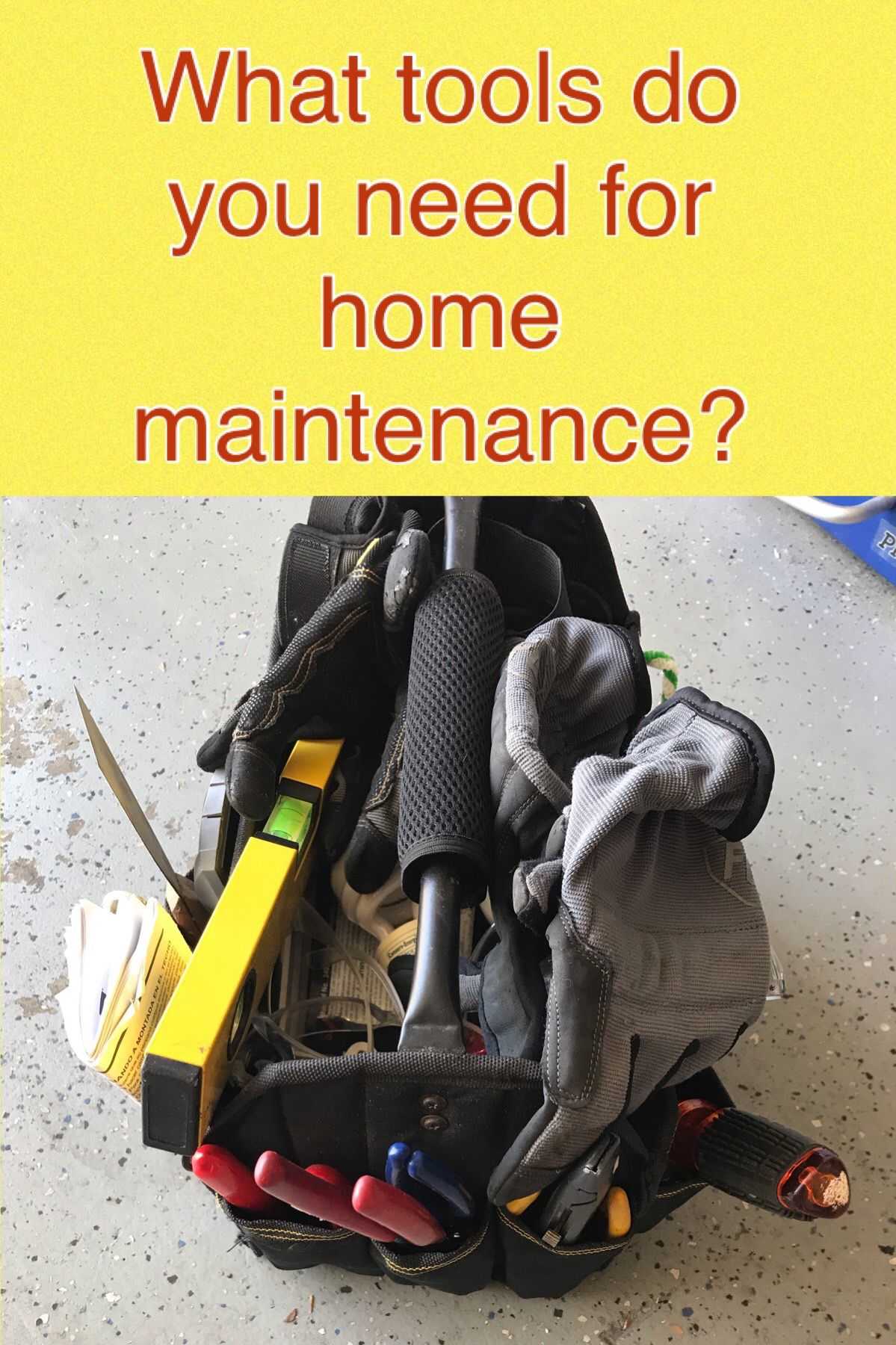 What tools do you need for home maintenance. Home