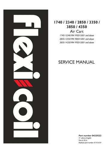 New Holland Flexi Coil 1740 2340 2640 3450 3850 4350 Air Seeder Service Repair Manual 84329222 New Holland Repair Manuals Flexi