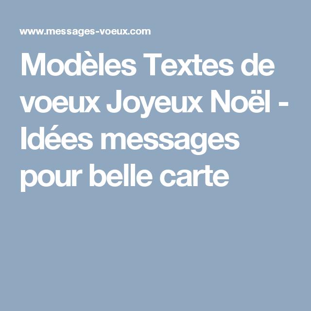 Modèles Textes De Voeux Joyeux Noël Idées Messages Pour