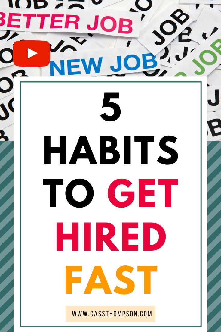 5 Habits To Get Hired Fast In 2020 Career Motivation Job Search Tips Job Interview Tips
