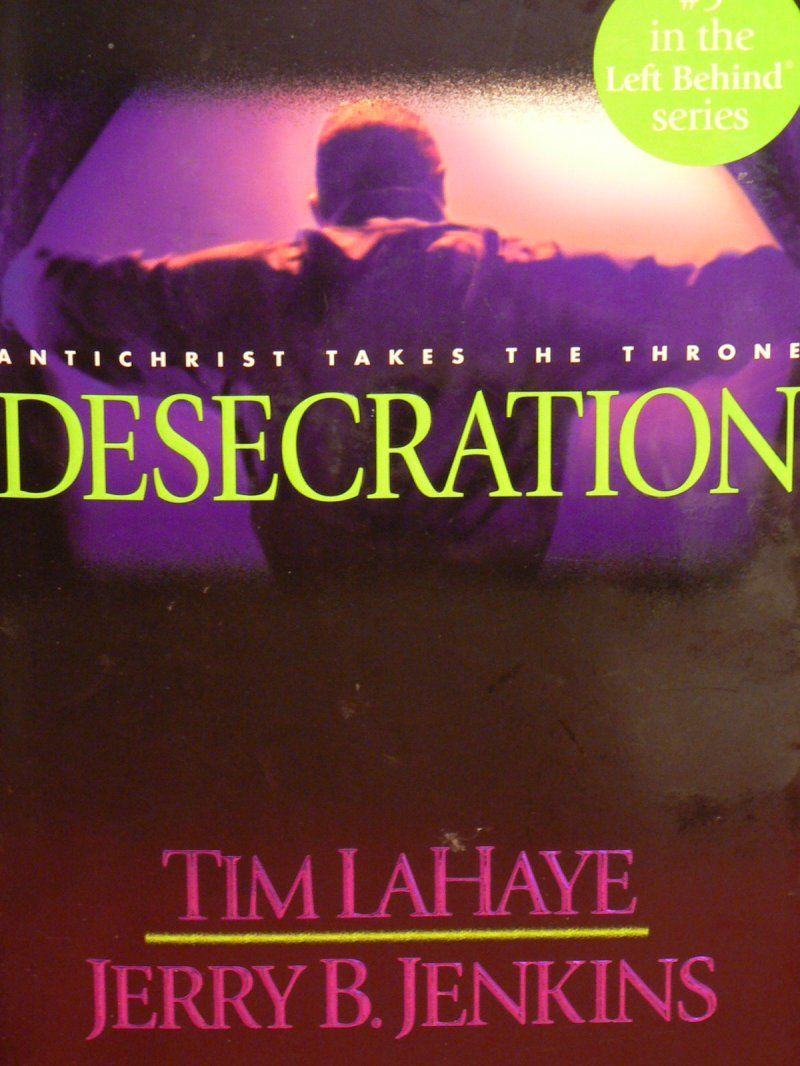 Desecration  Hc #9 In Left Behind Series By Tim Lahaye And Jerry B