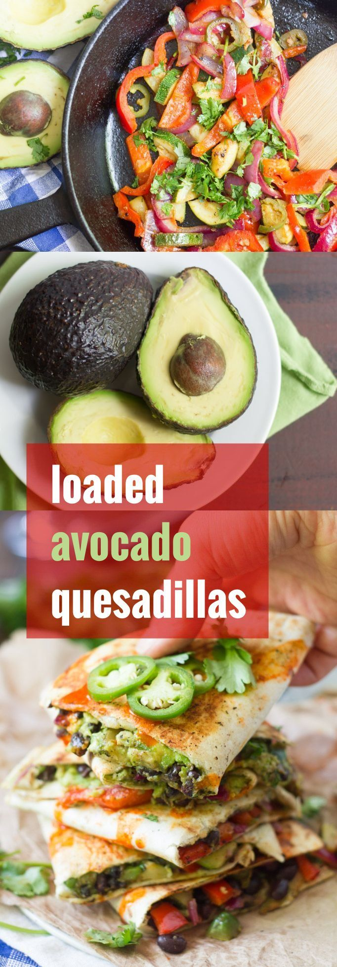 Crispy on the outside, stuffed with creamy avocado and flavor-packed veggies, these dairy-free, fully loaded avocado quesadillas are sure to be a hit! #VidaAguacate #ad