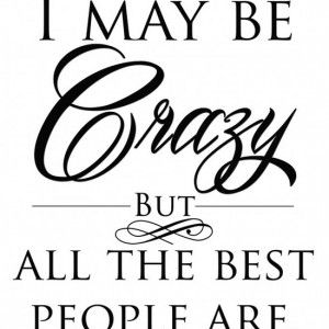 Funny Quotes About Crazy Women | funny quotes about crazy ...