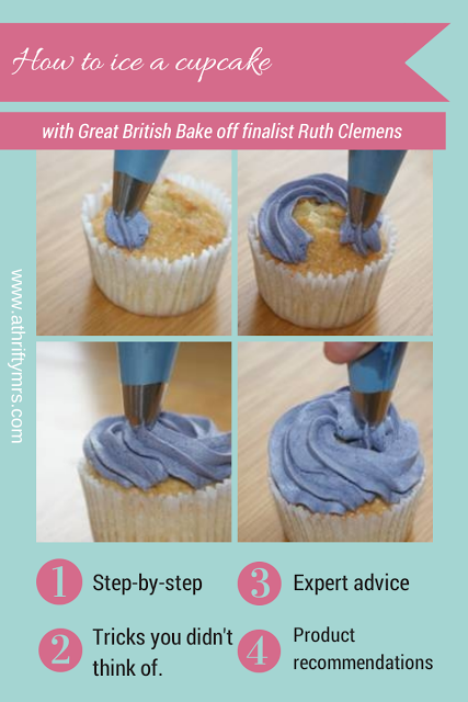 A Thrifty Mrs | A fun money saving blog: How to ice a cupcake - with Great British Bake Off Finalist Ruth Clemens