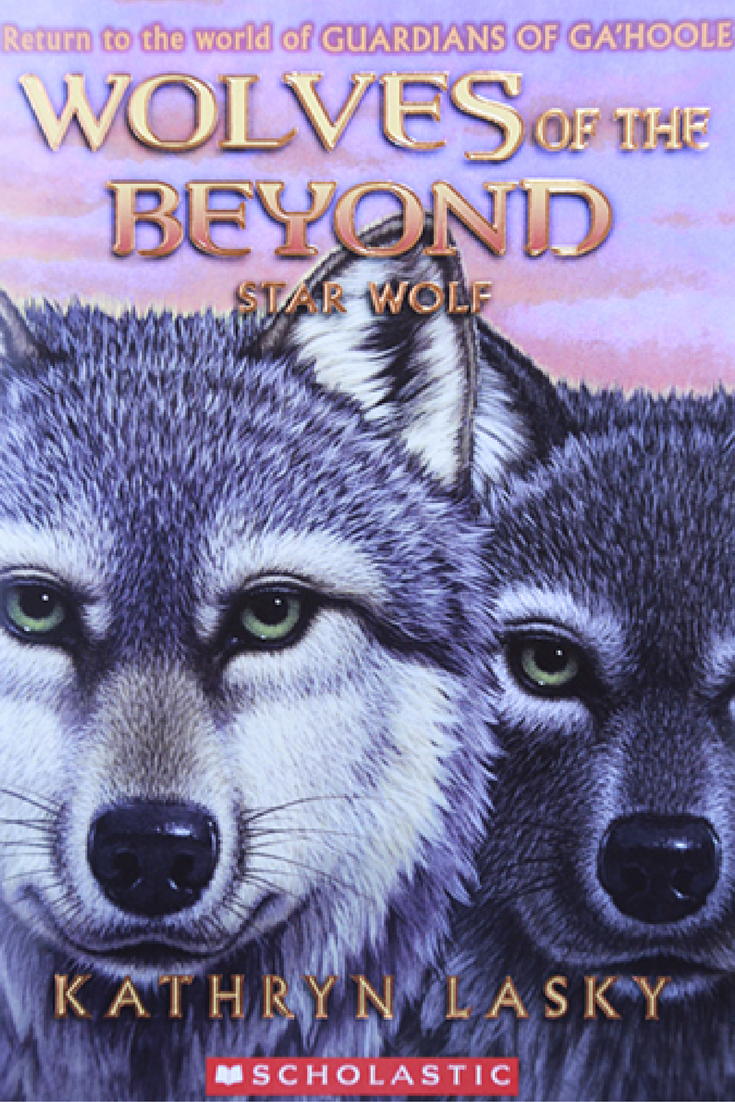 Wolves Of The Beyond Star Wold A Great Cold Has Seized The Beyond The Warmth Of Summer The Smell Of Sweet Grass And The Great Kathryn Lasky Wolf Book Wolf