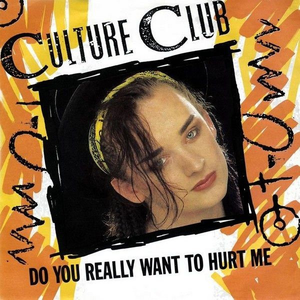 Culture Club – Do You Really Want to Hurt Me (single cover art)