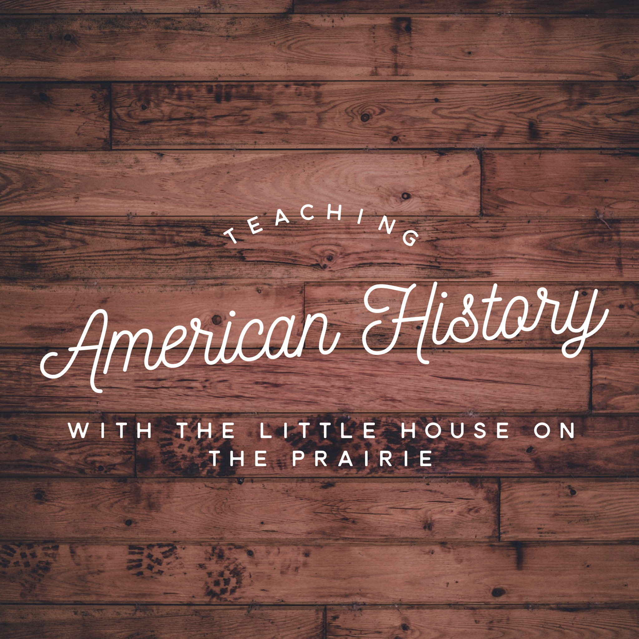 American History With The Little House On The Prairie
