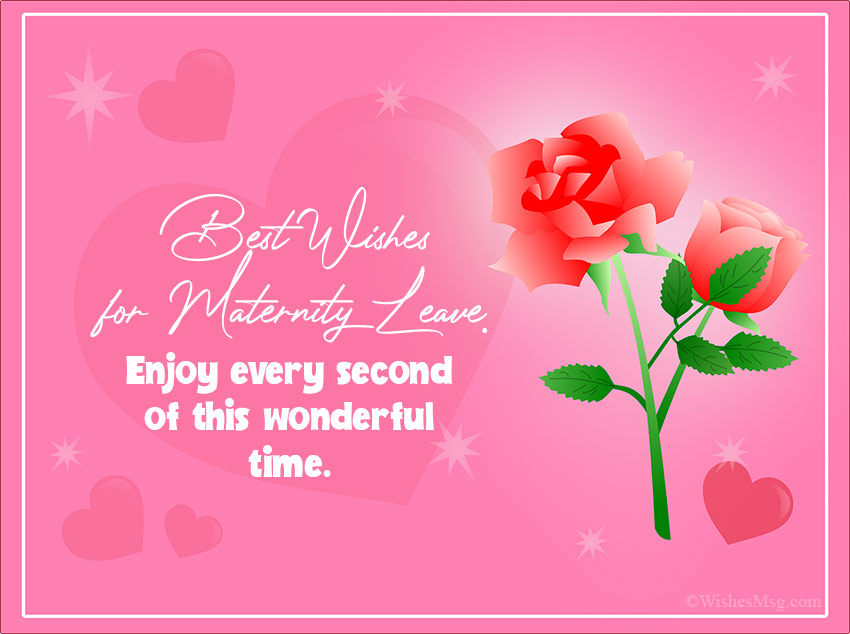 60 Maternity Leave Wishes Messages And Quotes Wishesmsg Maternity Leave Wishes Maternity Leave Wishes Messages