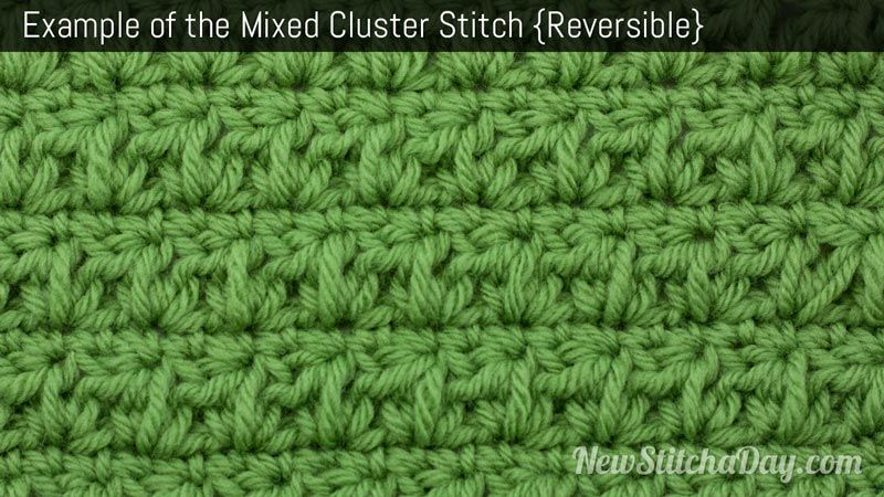 Example of the Mixed Cluster Stitch. (Reversible) | Craft: crochet ...