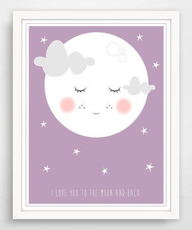 Take a look at this Lavender 'I Love You to the Moon & Back' Sweet Moon Face Print on zulily today!