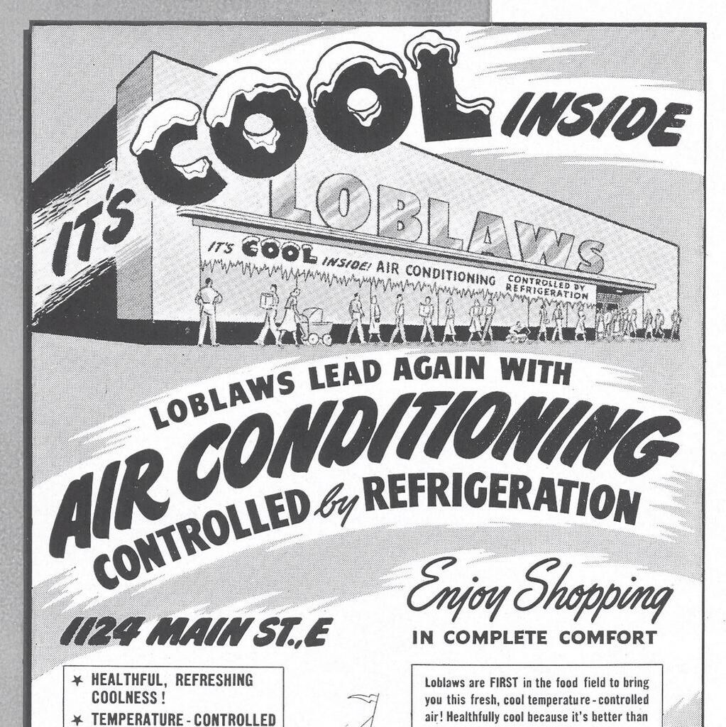 A first for Loblaws..air-conditioned grocery store. | Throwback Time ...