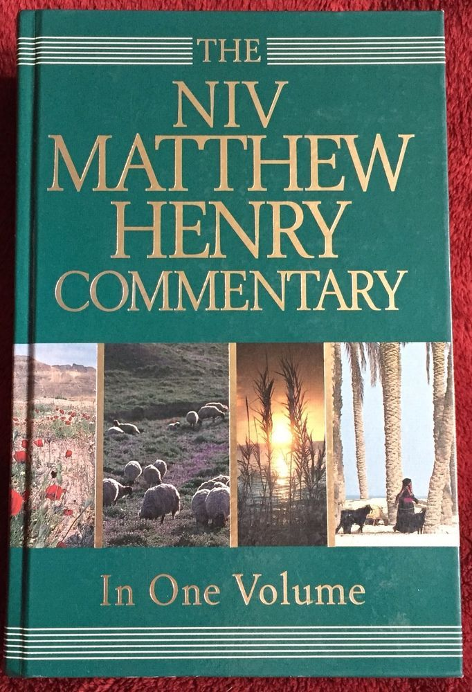 The NIV Matthew Henry Commentary In One Volume © 1992