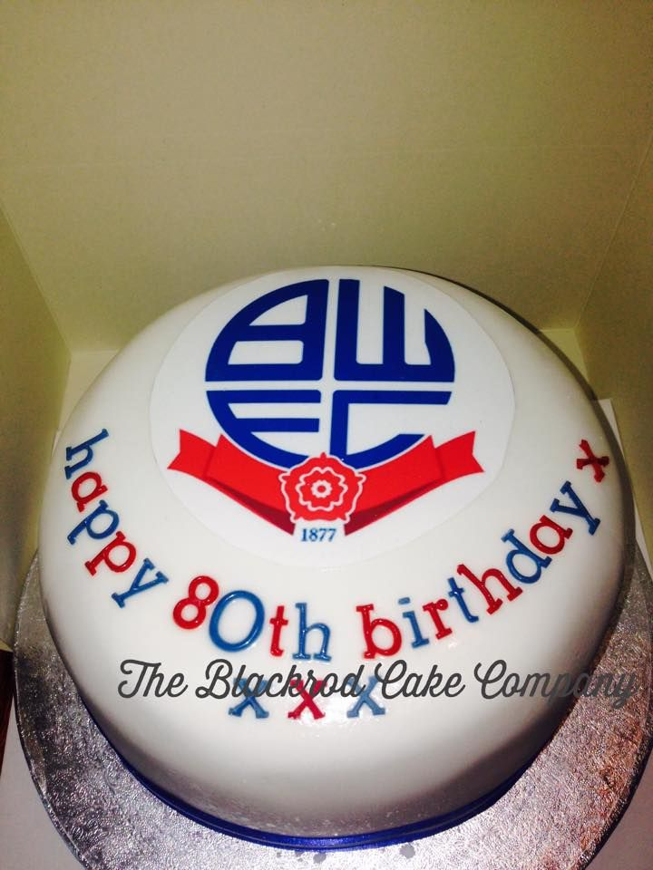 Bolton Wanderers FC Birthday Cake birthday Pinterest Bolton
