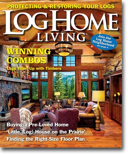 Merveilleux Log Home Living Magazine Celebrates The Lure And Lore Of Log Homes. It  Encourages And