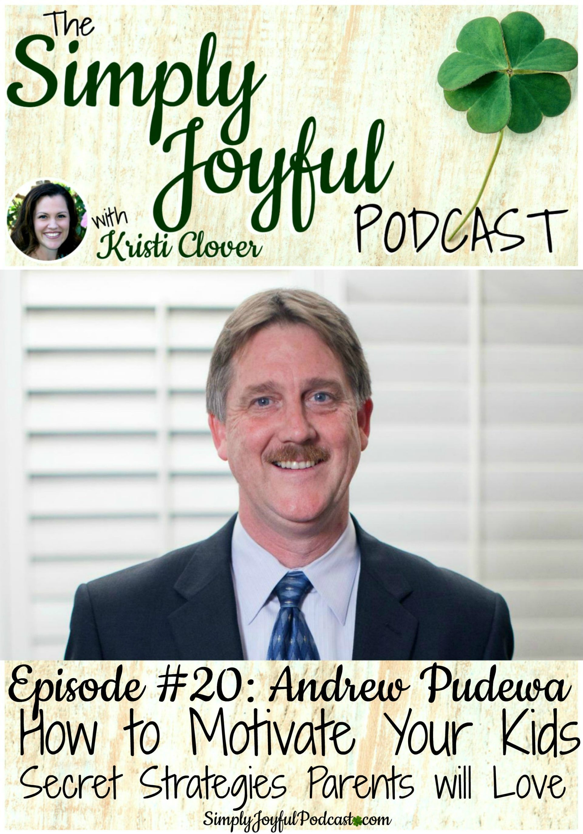 Sjp 20 Andrew Pudewa How To Motivate Your Kids Secret