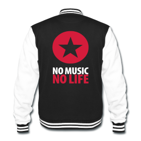 NO MUSIC NO LIFE - Back Print - College Jacket ~ 1936