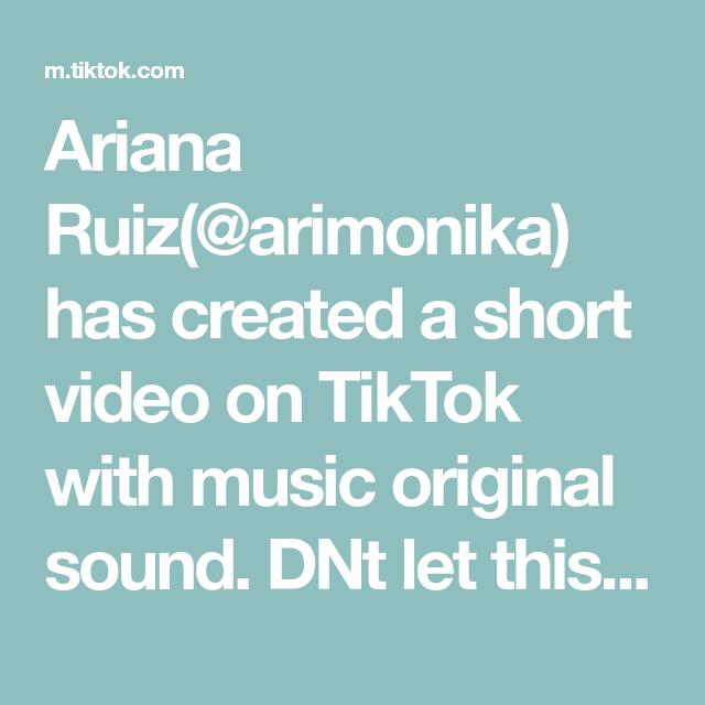 Ariana Ruiz Arimonika Has Created A Short Video On Tiktok With Music Original Sound Dnt Let This Flop I Took All Day To Make The Originals Skirt Steak Music